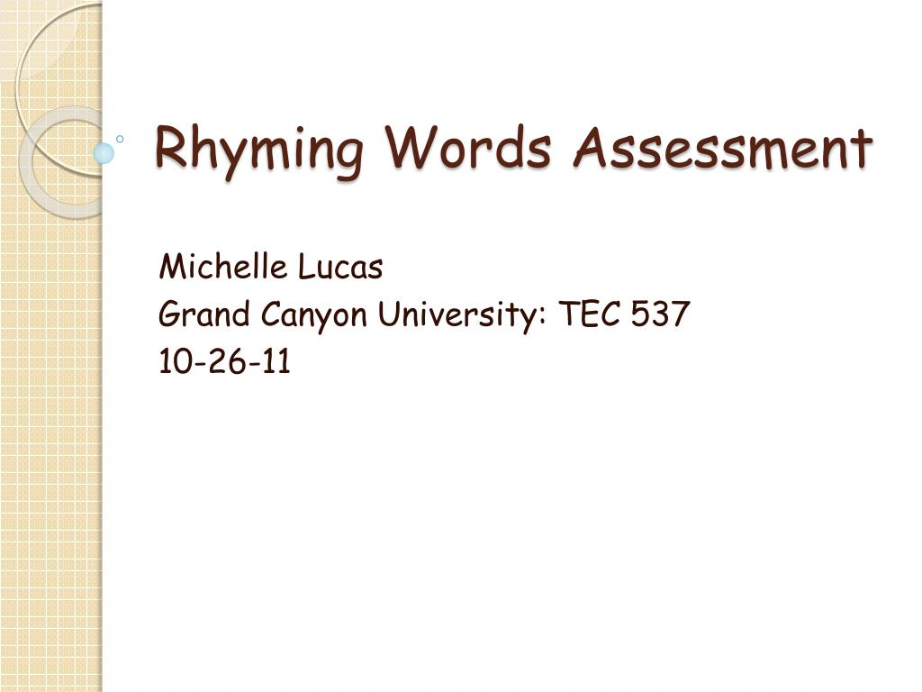 Ppt Rhyming Words Assessment Powerpoint Presentation Free Download Id 2633584 (noun) an an assessment is defined as a declaration of the value of a property, often for tax purposes. rhyming words assessment powerpoint