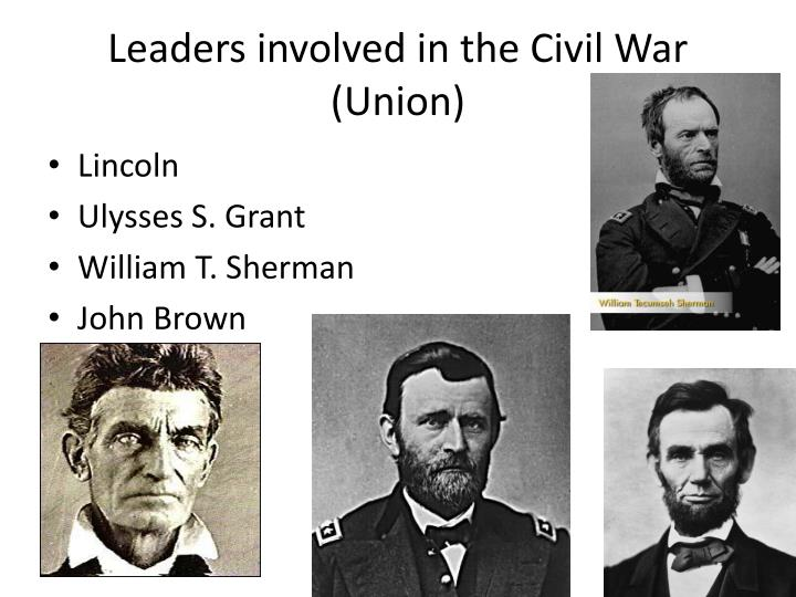 Leaders involved in the Civil War (Union)