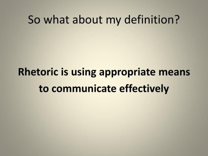 So what about my definition?