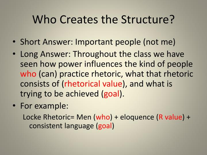 Who Creates the Structure?
