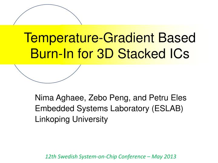 Temperature gradient based burn in for 3d stacked ics
