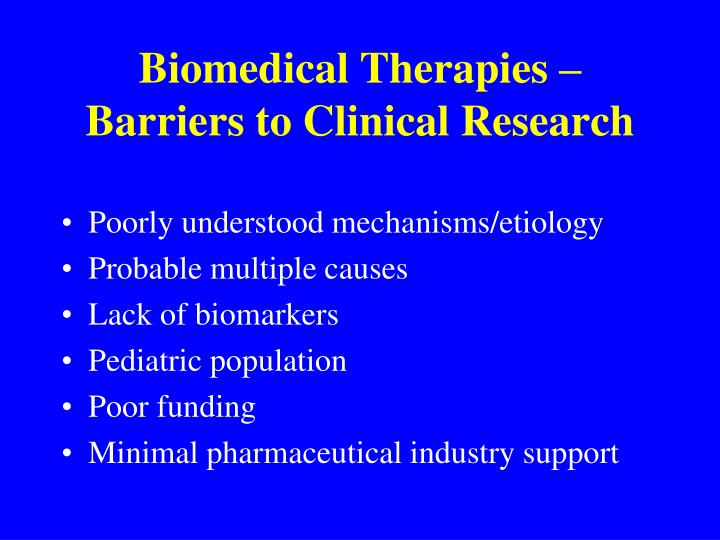 Biomedical Therapies – Barriers to Clinical Research
