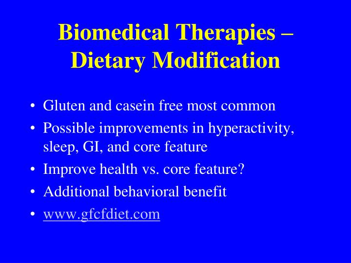 Biomedical Therapies – Dietary Modification