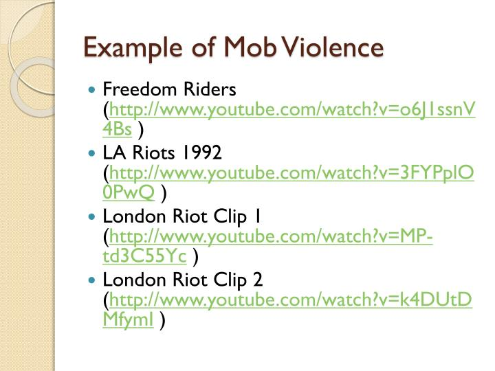 Example of Mob Violence