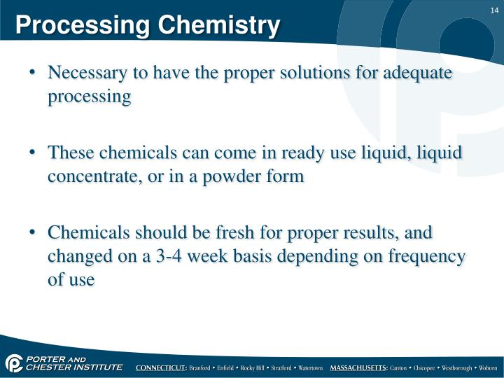 Processing Chemistry