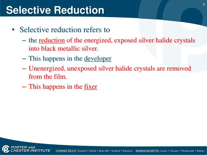 Selective Reduction