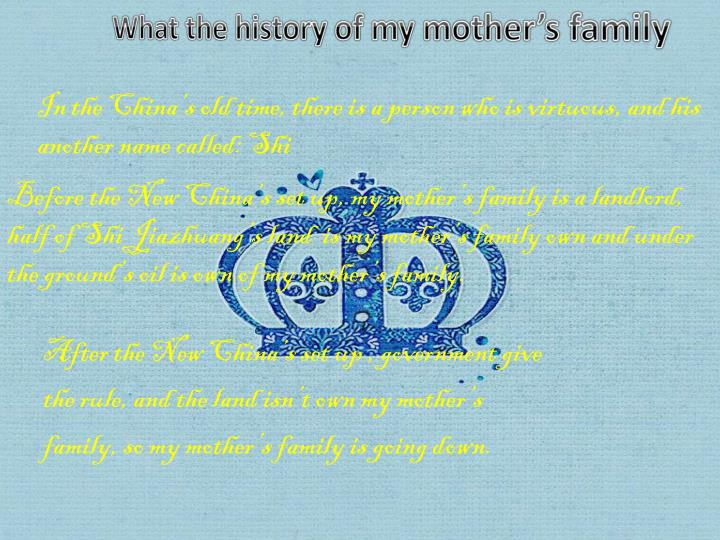 What the history of my mother's family