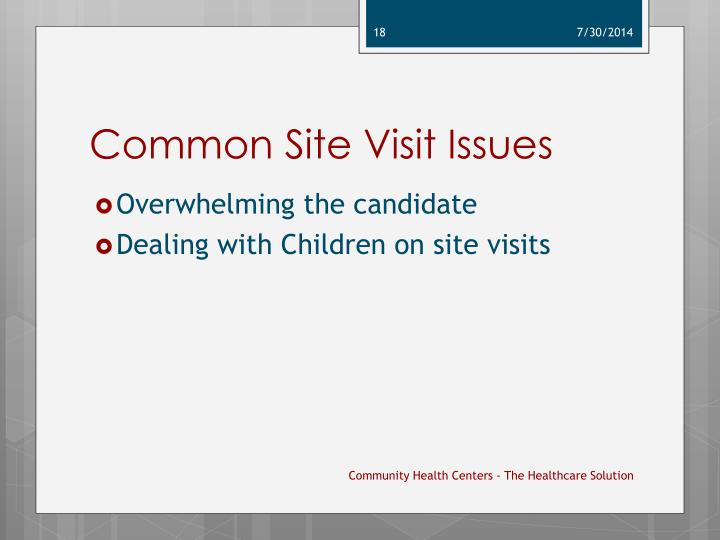 Common Site Visit Issues