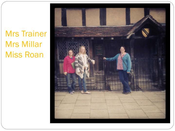 Mrs trainer mrs millar miss roan