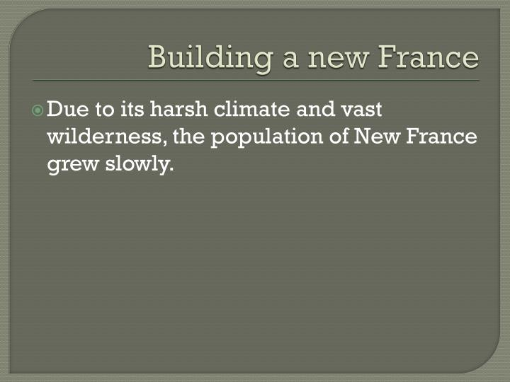 Building a new France