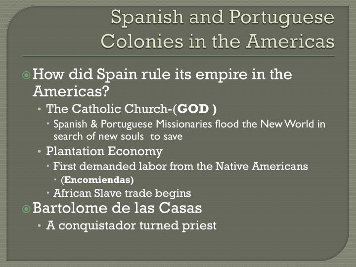 Spanish and Portuguese Colonies in the Americas