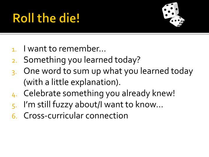 Roll the die