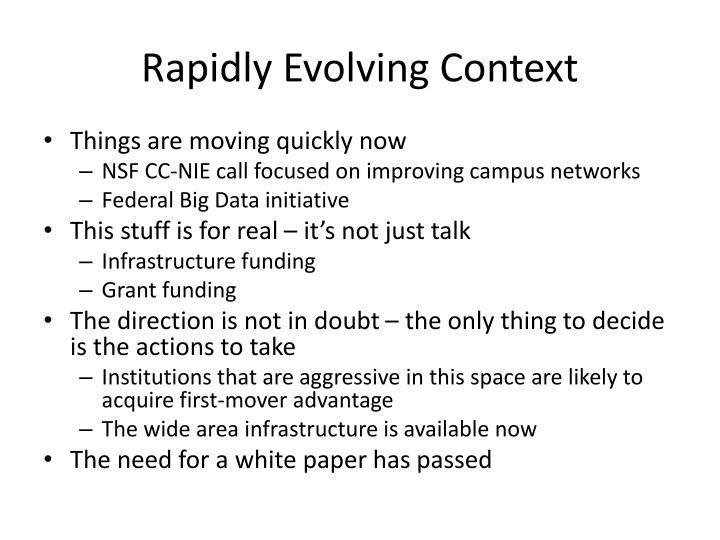 Rapidly Evolving Context