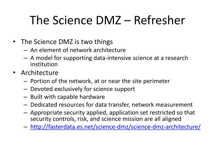 The Science DMZ – Refresher