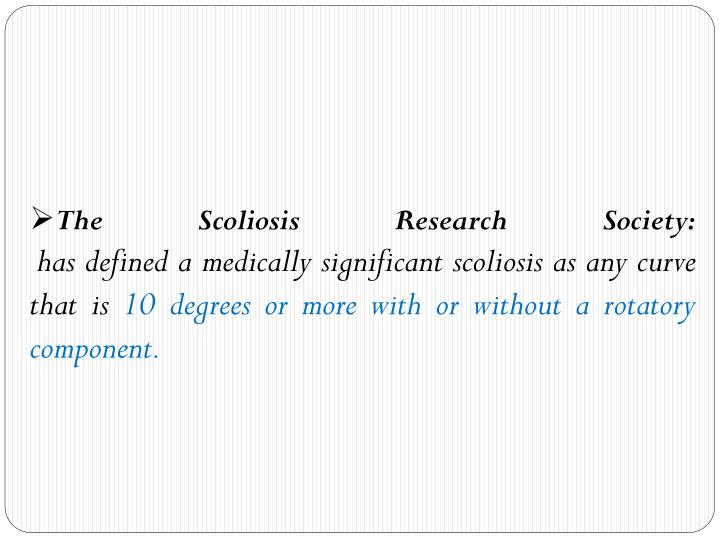 The Scoliosis Research Society: