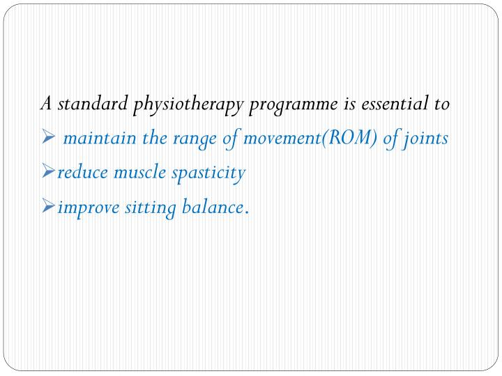 A standard physiotherapy