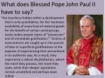 what does blessed pope john paul ii have to say
