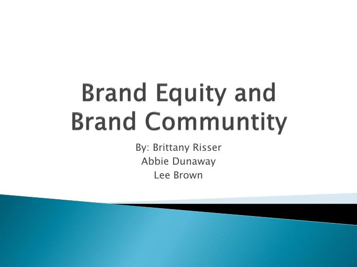 brand equity and brand communtity n.