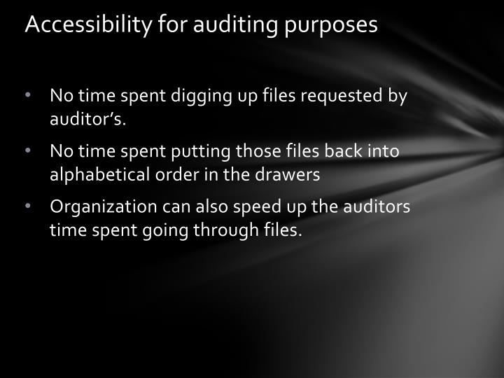 Accessibility for auditing purposes