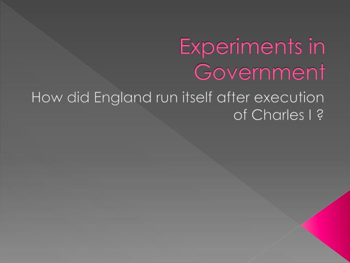 experiments in government