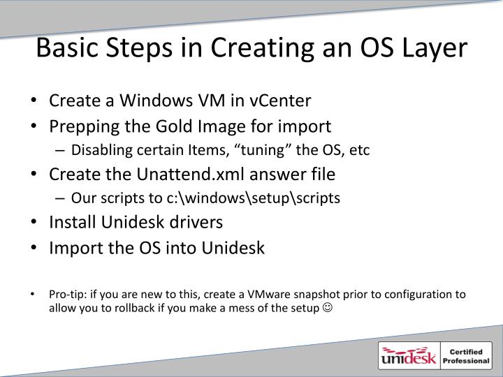 Basic Steps in Creating an OS Layer