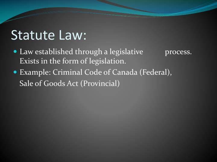 Statute Law:
