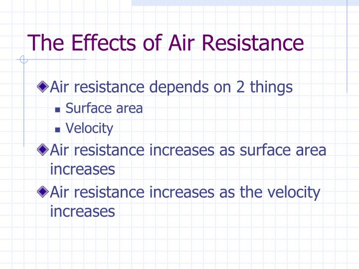 The effects of air resistance