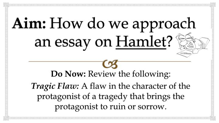 hamlet the protagonist essay And hamlet is even more surprised when his father's ghost appears and declares that he was murdered exact dates are unknown essay questions.