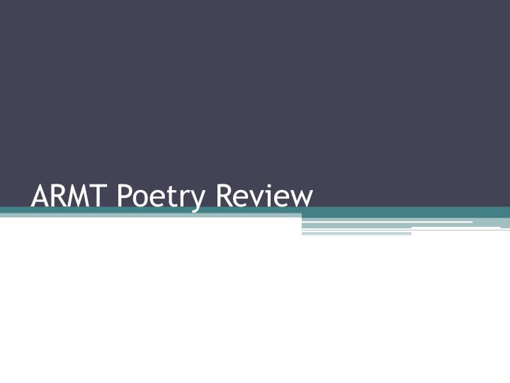 Armt poetry review