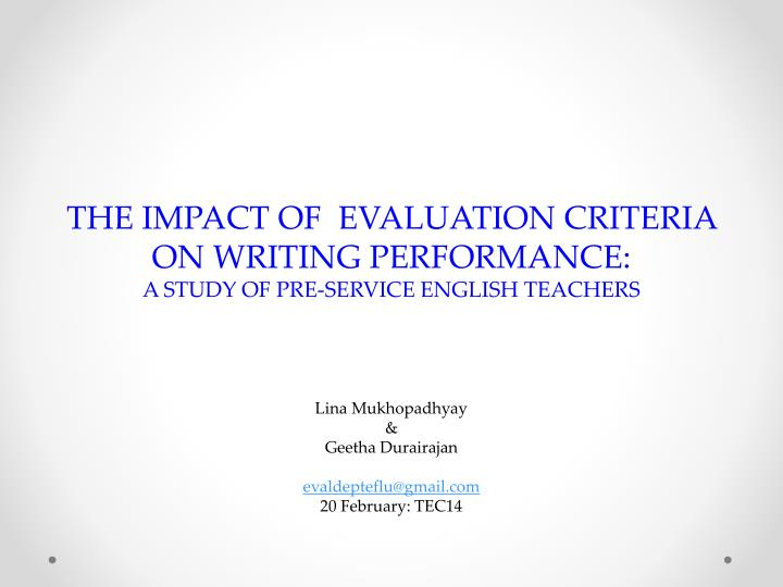 The impact of evaluation criteria on writing performance a study of pre service english teachers