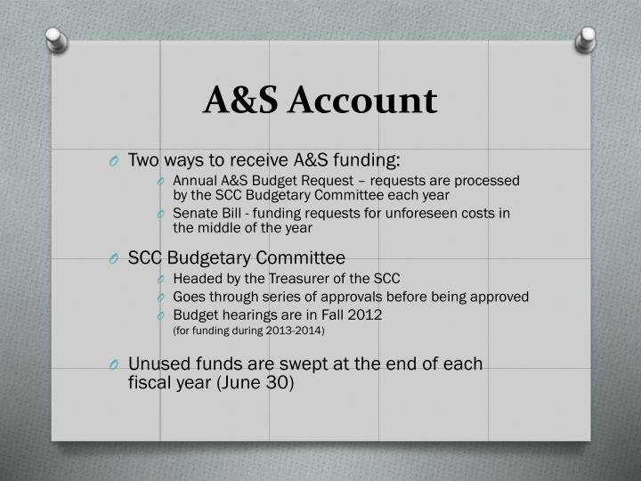 A&S Account