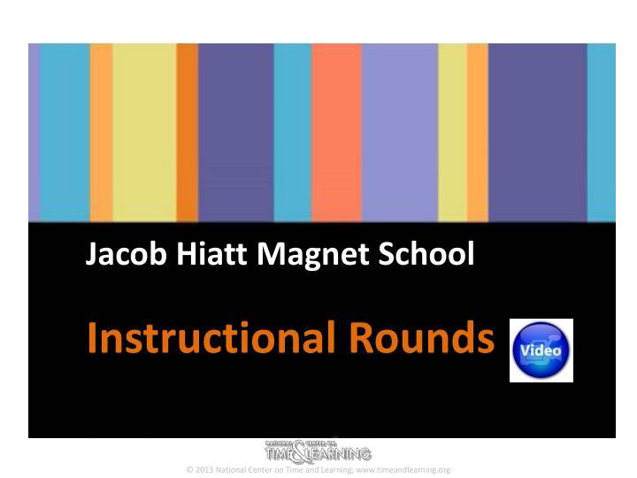 Jacob Hiatt Magnet School