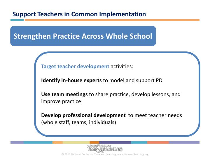 Support Teachers in Common Implementation