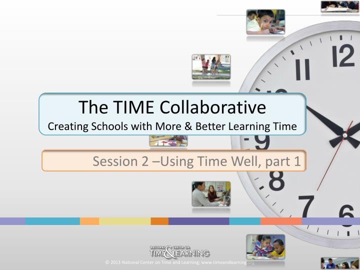 The time collaborative creating schools with more better learning time