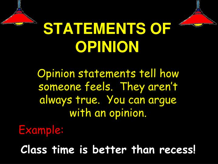 STATEMENTS OF OPINION