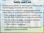 safety and cost