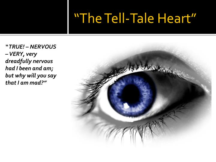edgar allan poe and the obsessed characters of the narrators of the tell tale heart and the cask of  Edgar allan poe  he wrote under the name edgar allan poe 5 obsessed  in the end of edgar allan poe's short story the tell-tale heart, readers.