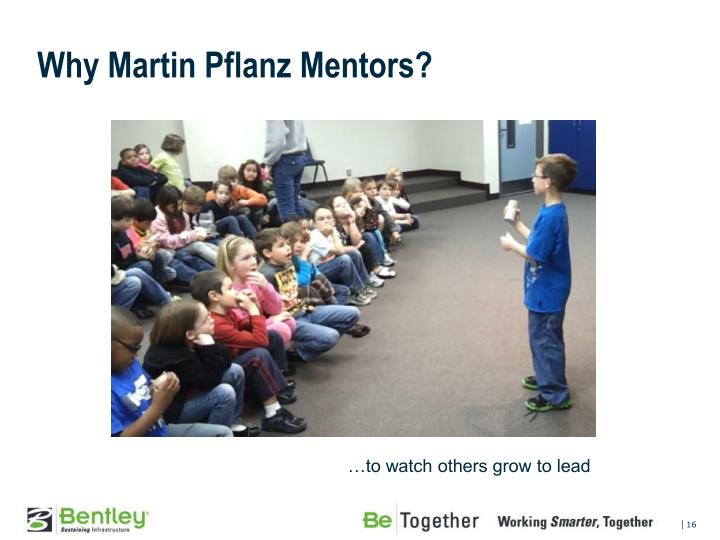 Why Martin Pflanz Mentors?