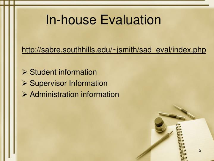 In-house Evaluation
