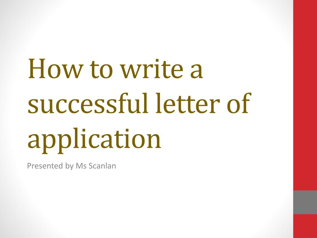 How to write an application letter powerpoint