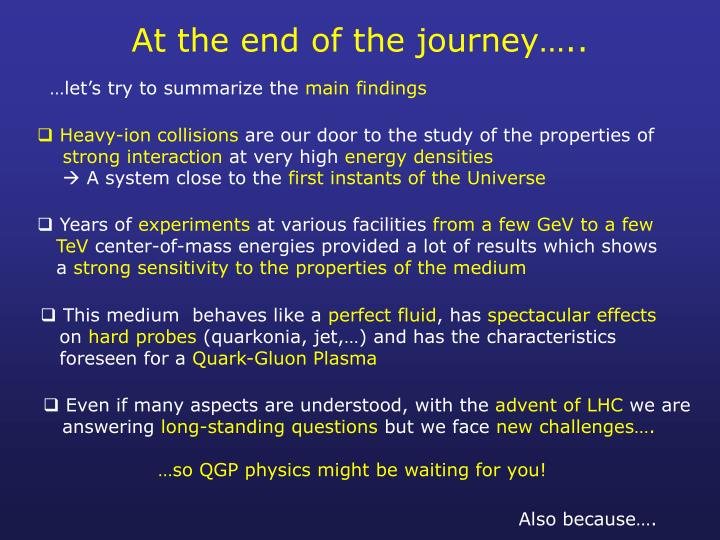 At the end of the journey…..