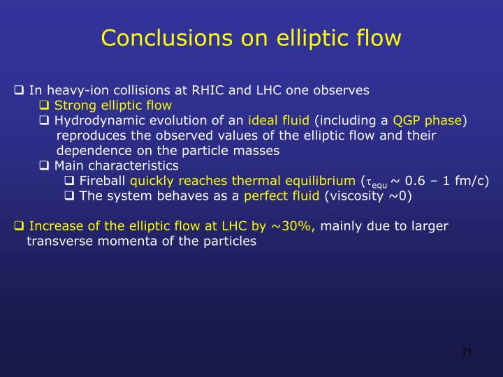 Conclusions on elliptic flow