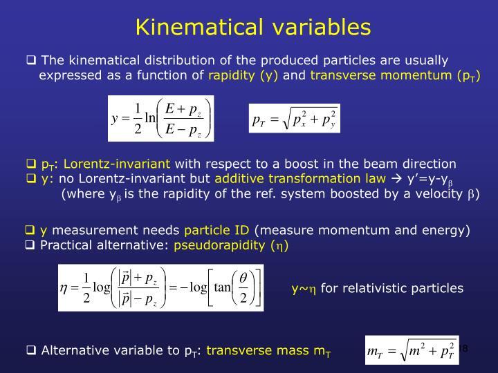 Kinematical variables
