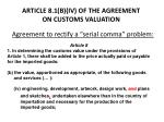article 8 1 b iv of the agreement on customs valuation