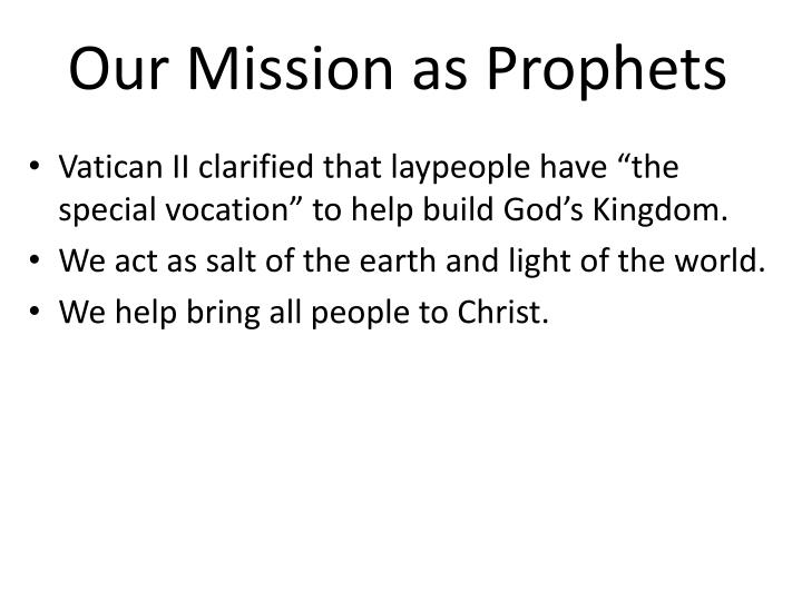 Our Mission as Prophets