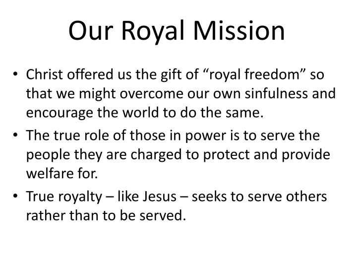 Our Royal Mission