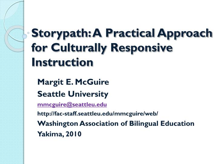 Ppt Storypath A Practical Approach For Culturally Responsive