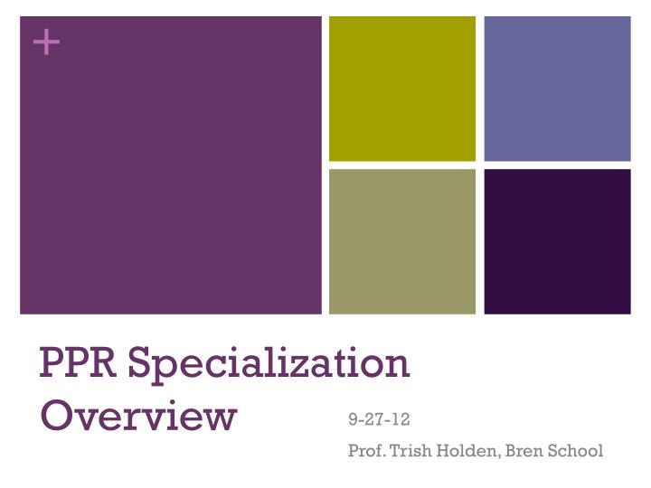 ppr specialization overview n.