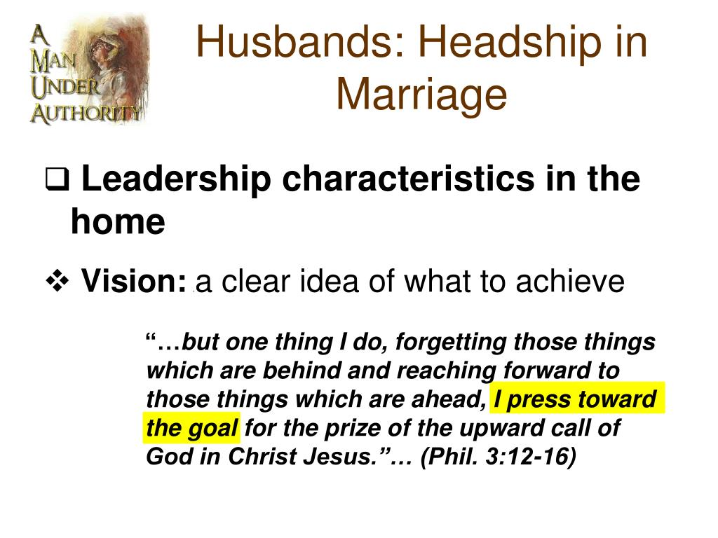 PPT - Husbands: Headship in Marriage PowerPoint Presentation - ID