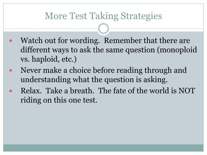 More Test Taking Strategies
